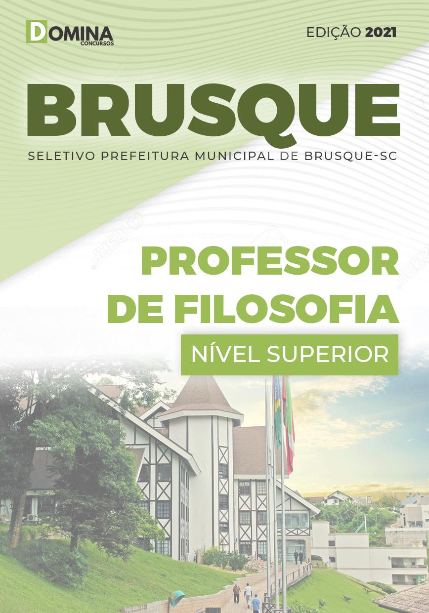 Apostila Pref Brusque SC 2021 Professor de Filosofia