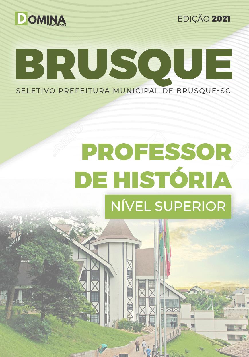 Apostila Pref Brusque SC 2021 Professor de História