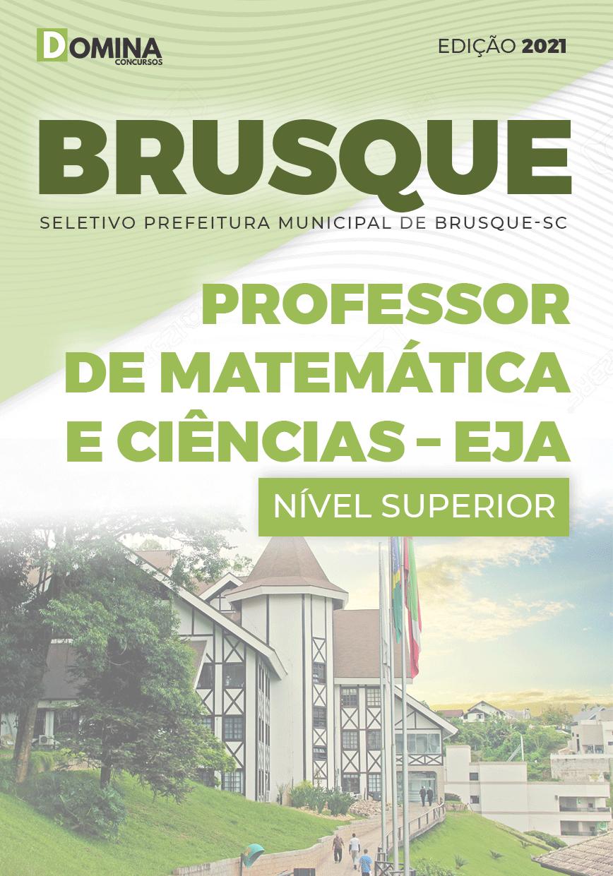 Apostila Pref Brusque SC 2021 Prof Matemática e Ciências EJA