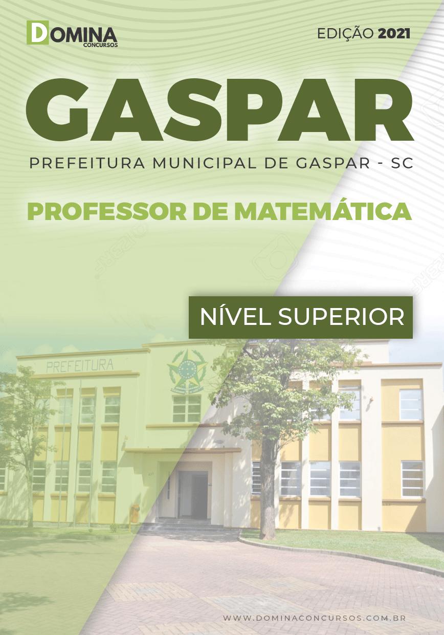 Apostila Pref Gaspar SC 2021 Professor de Matemática
