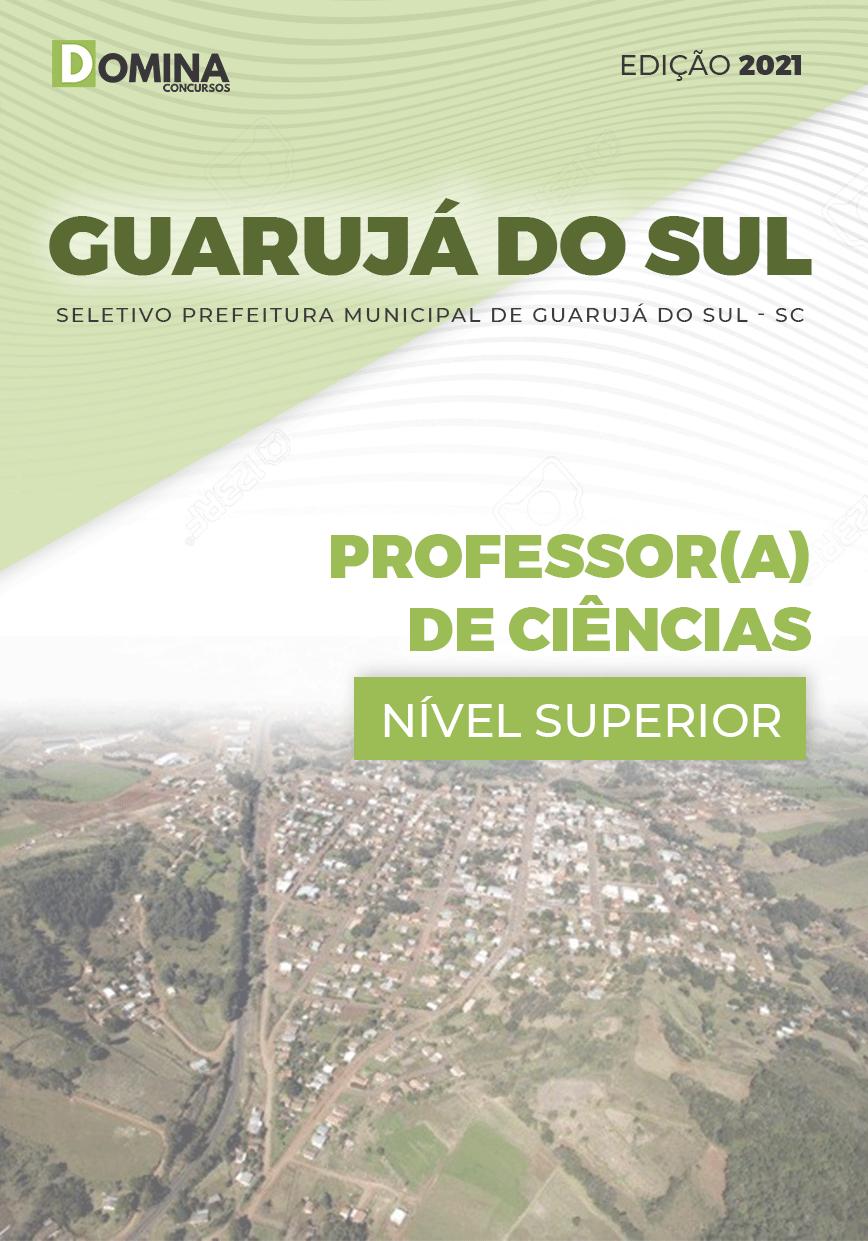 Apostila Pref Guarujá do Sul SC 2021 Professor de Ciências