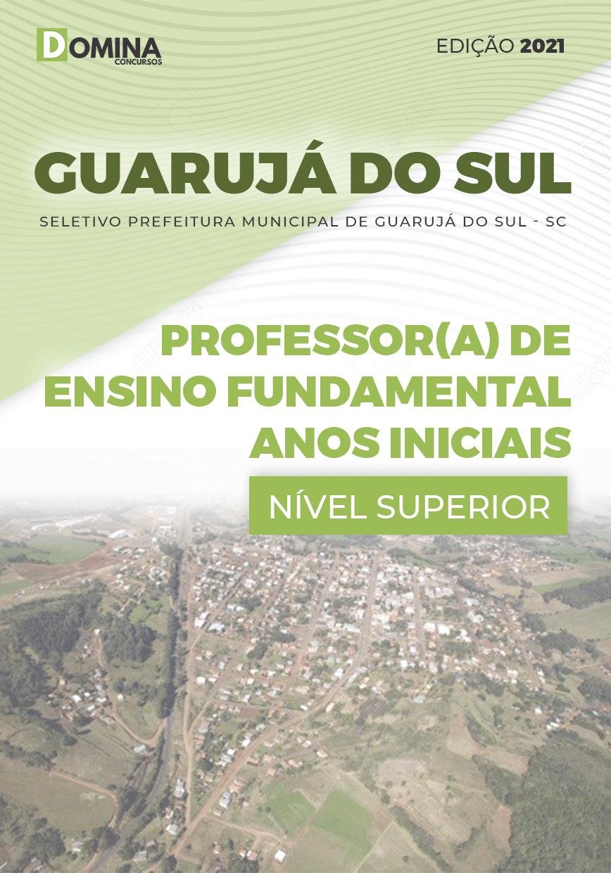 Apostila Pref Guarujá do Sul SC 2021 Professor dos Anos Iniciais