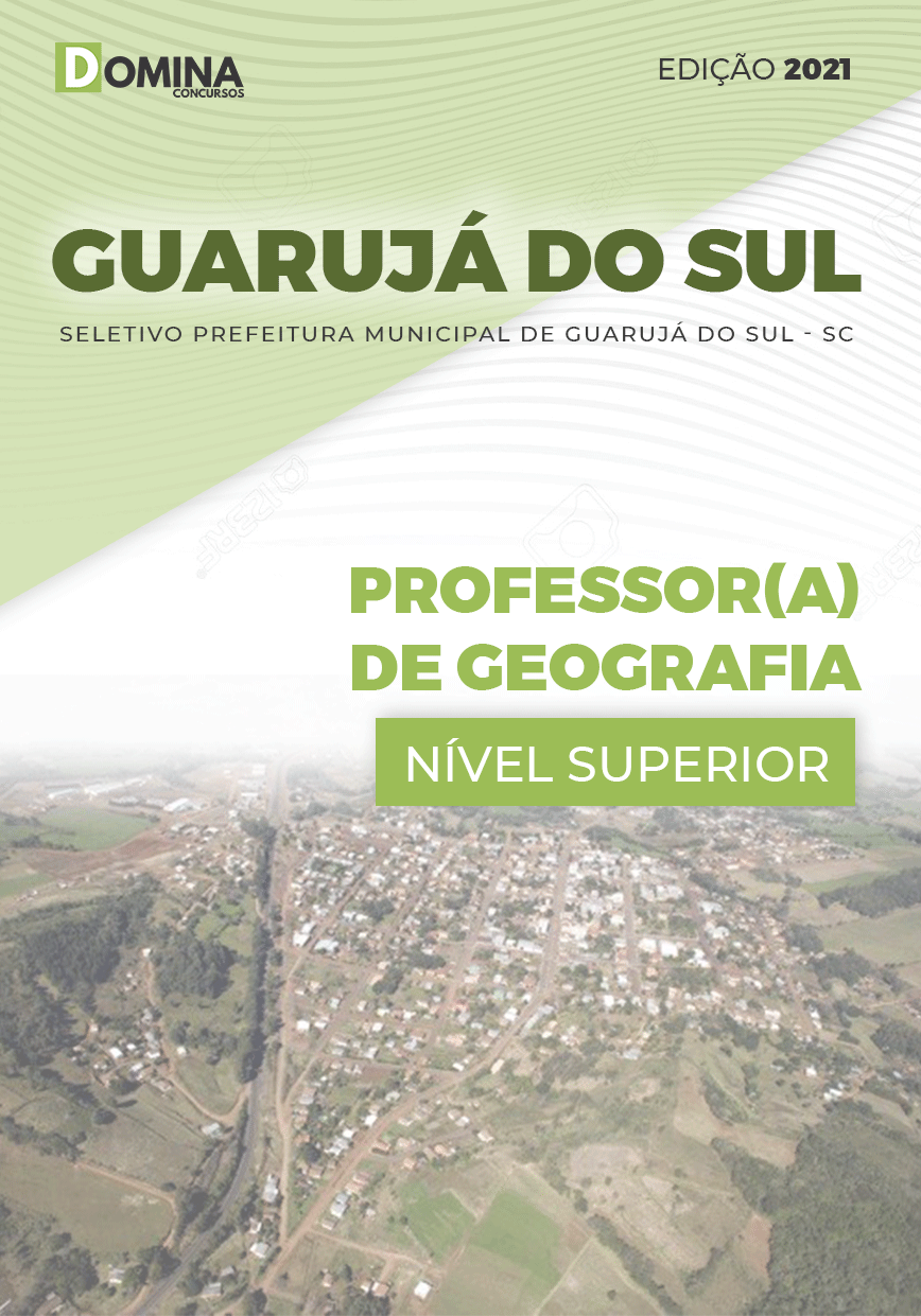 Apostila Pref Guarujá do Sul SC 2021 Professor de Geografia