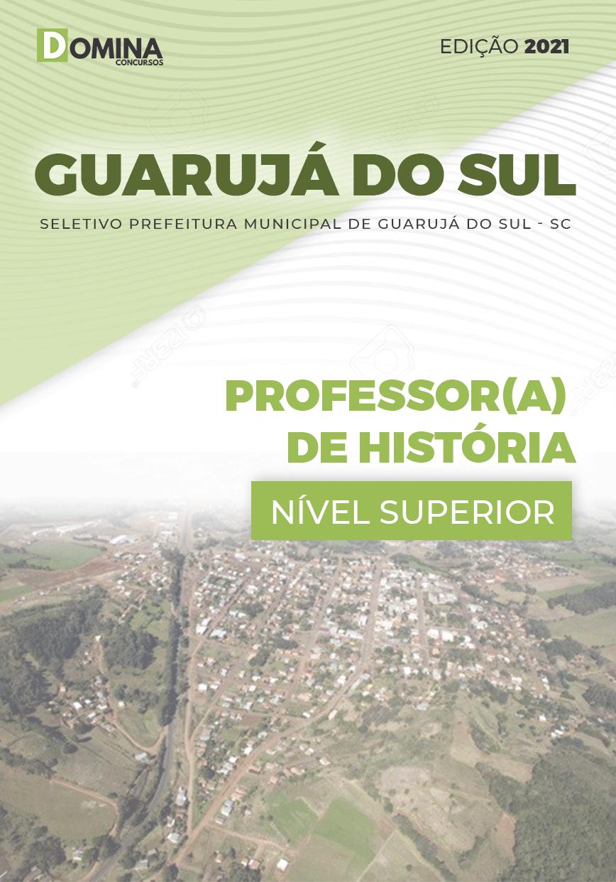 Apostila Pref Guarujá do Sul SC 2021 Professor de História