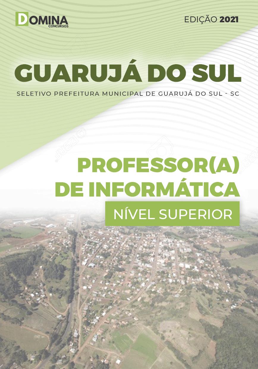 Apostila Pref Guarujá do Sul SC 2021 Professor de Informática