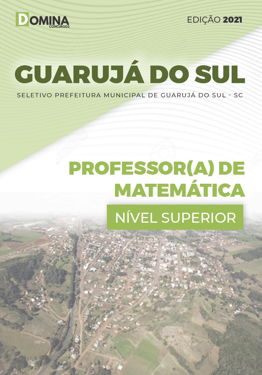 Apostila Pref Guarujá do Sul SC 2021 Professor de Matemática