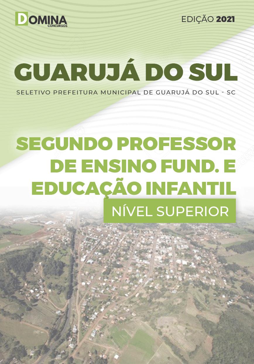 Apostila Pref Guarujá do Sul SC 2021 Segundo Prof Ed Infantil