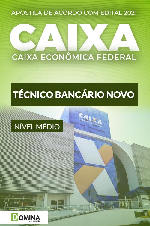 Apostila Concurso Caixa 2021 Técnico Bancário Novo
