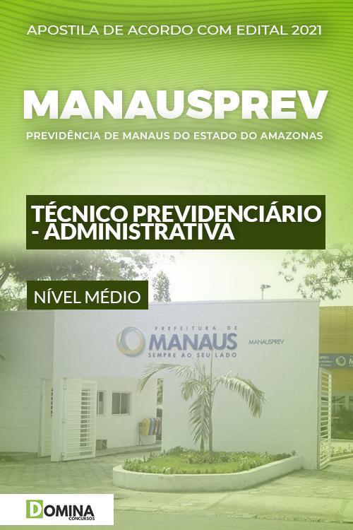 Apostila ManausPrev AM 2021 Técnico Previdenciário Administrativa