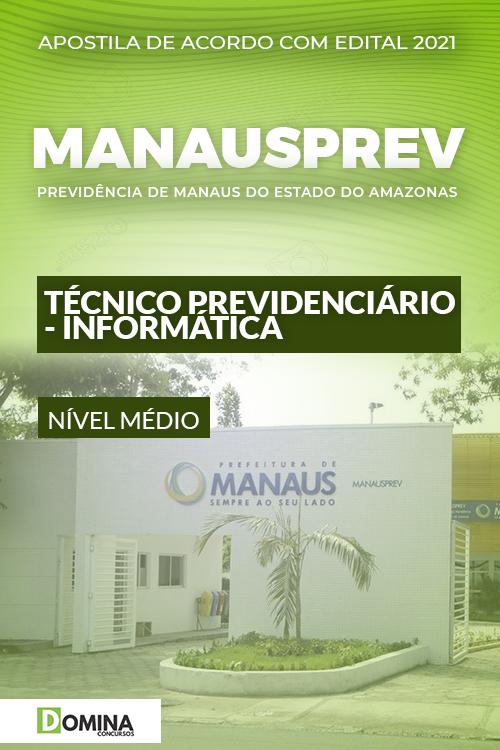 Apostila ManausPrev AM 2021 Técnico Previdenciário Informática