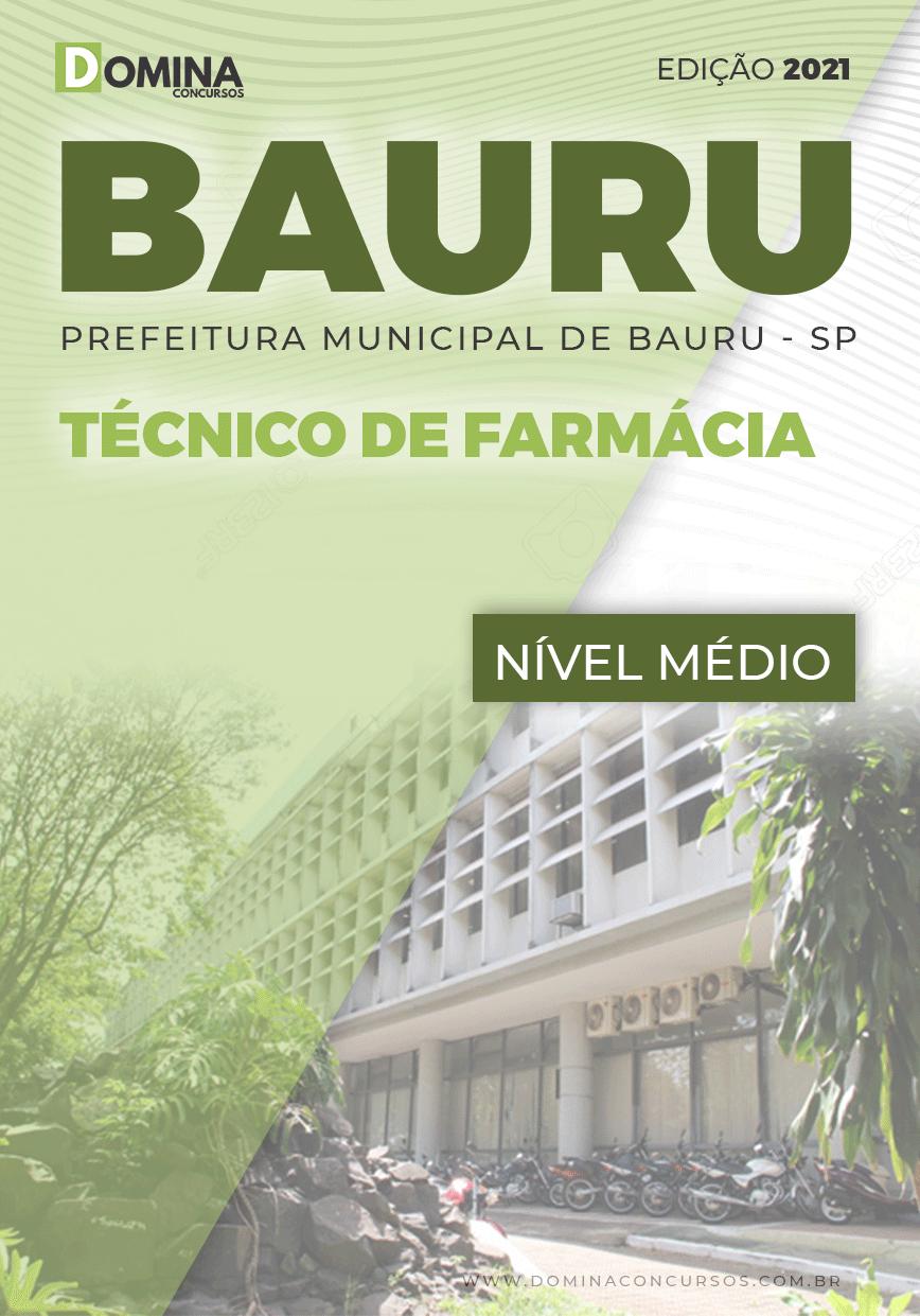 Apostila Concurso Pref Bauru SP 2021 Técnico de Farmácia
