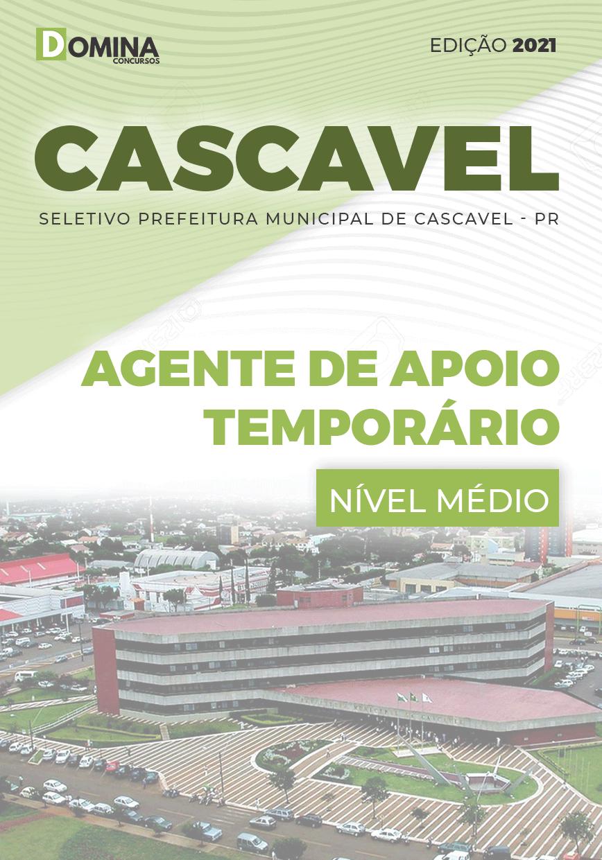 Apostila Pref Cascavel PR 2021 Agente de Apoio Temporário