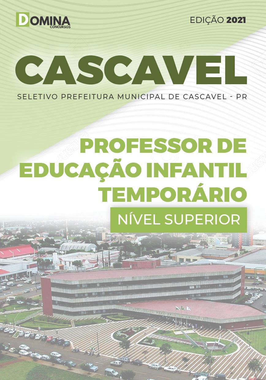 Apostila Pref Cascavel PR 2021 Professor Infantil Temporário