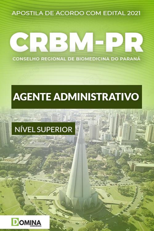 Apostila Concurso CRBM PR 2021 Agente Administrativo