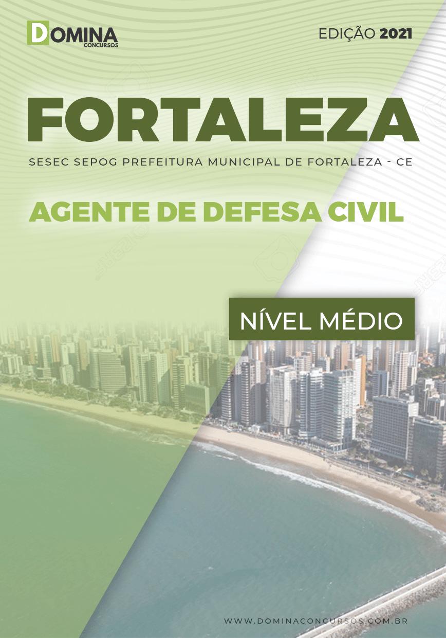 Apostila SESEC SEPOG Fortaleza CE 2022 Agente de Defesa Civil