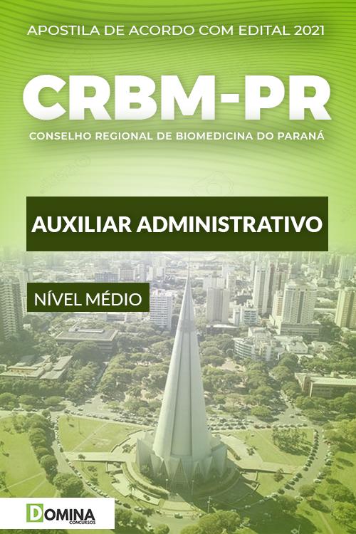 Apostila Concurso CRBM PR 2021 Auxiliar Administrativo