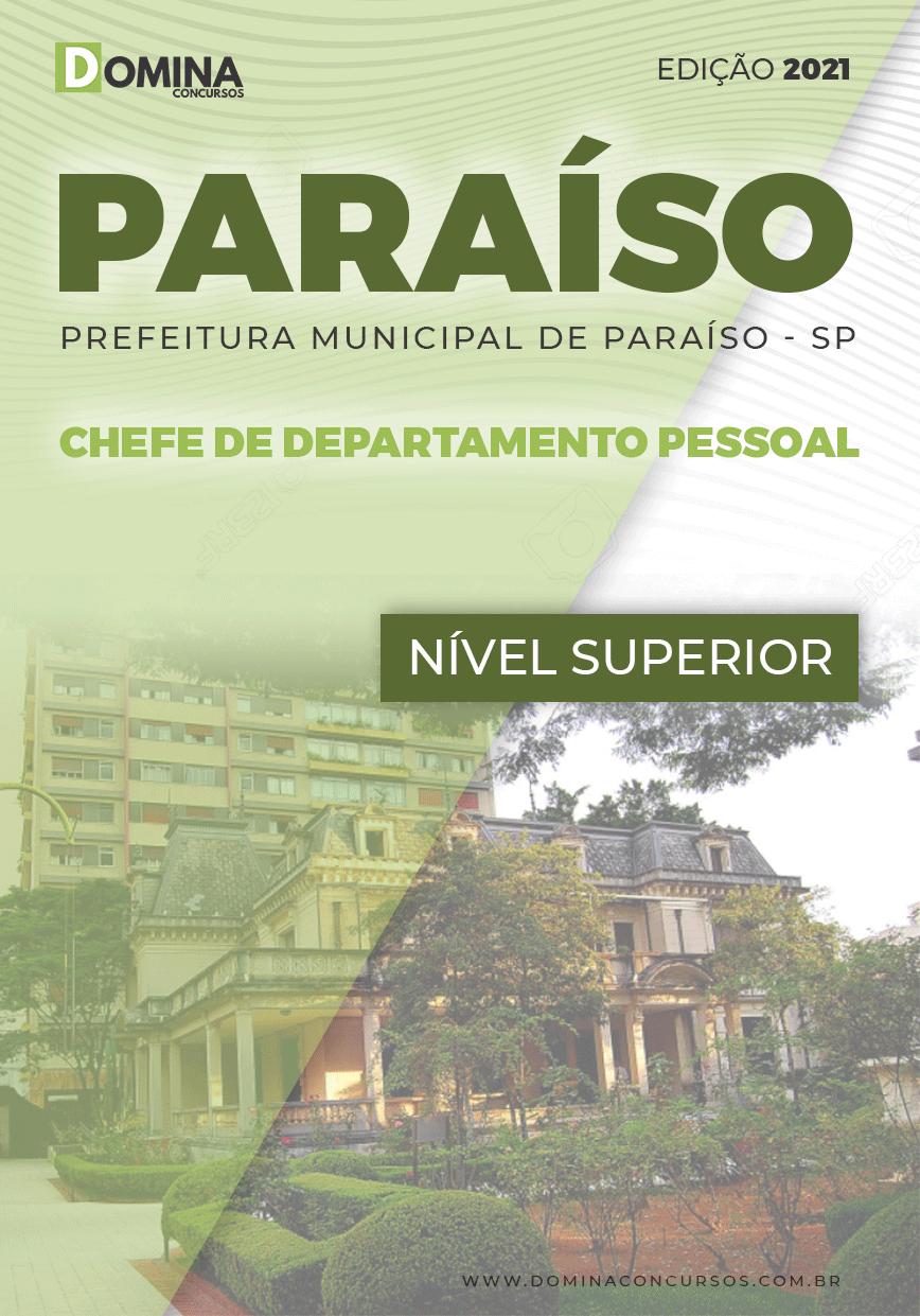 Apostila Pref Paraíso SP 2021 Chefe de Departamento Pessoal
