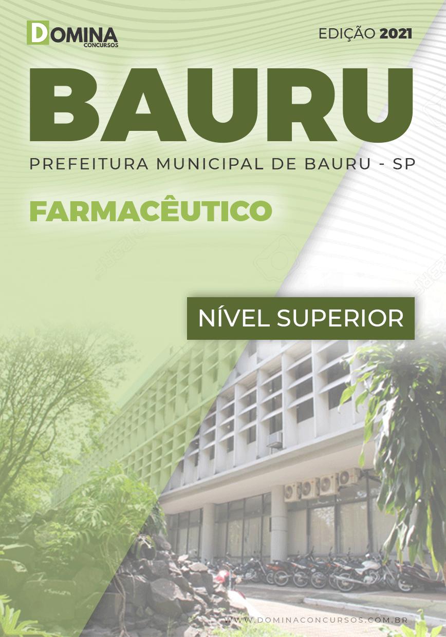 Apostila Concurso Pref Bauru SP 2021 Farmacêutico