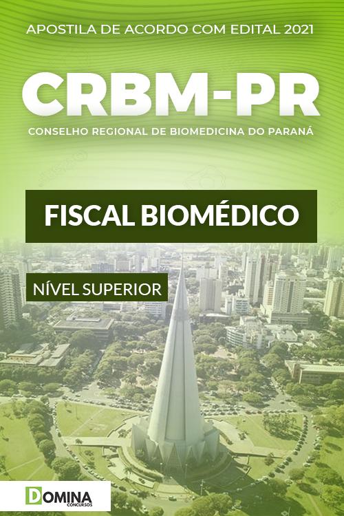 Apostila Concurso CRBM PR 2021 Fiscal Biomédico