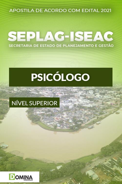 Apostila Concurso SEPLAG ISE AC 2021 Psicólogo