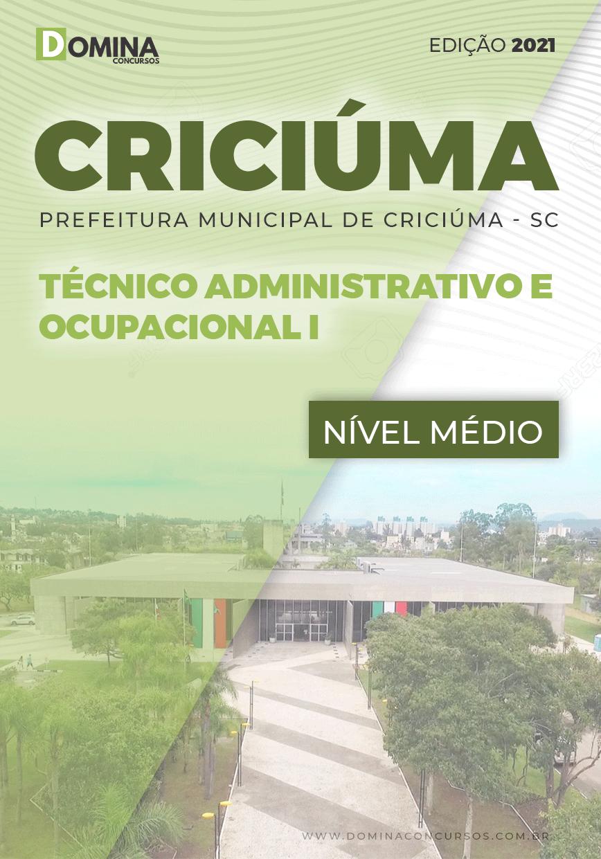 Apostila Pref Criciúma SC 2021 Técnico Adm e Ocupacional I