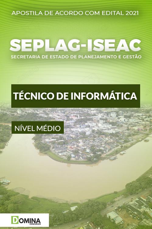 Apostila Concurso SEPLAG ISE AC 2021 Técnico de Informática